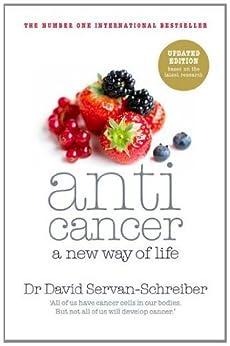 Anticancer: A New Way of Life by [Servan-Schreiber, David]