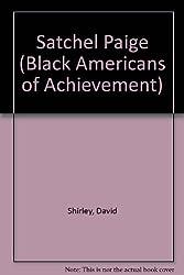 Satchel Paige (Black Americans of Achievement)