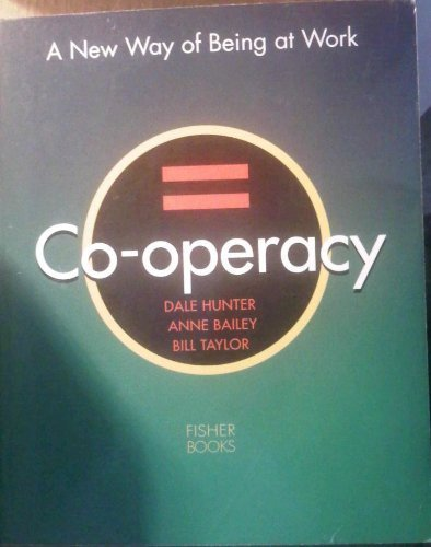 Co Operacy  A New Way Of Being At Work