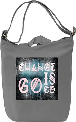Change Is Good Borsa Giornaliera Canvas Canvas Day Bag| 100% Premium Cotton Canvas| DTG Printing|