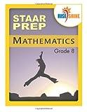 Rise and Shine STAAR Prep Mathematics Grade 8, Jonathan Kantrowitz, 1497349400