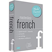 Masterclass French (Learn French with the Michel Thomas Method)
