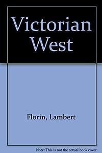 Victorian West by Lambert Florin (1978-05-03)
