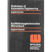 Technical Dictionary of Automotive Engineering  German/English  English/German