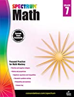 Spectrum - Math Workbook, Grade 7 - Integers, Inequalities, Ratios, Percent, Algebra, Geometry, Probability, Statistics and more, 160 Pages, Ages 12-13