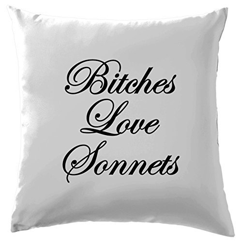 Bitches Love Sonnets Cushion Cover Pillow Case Cover 24