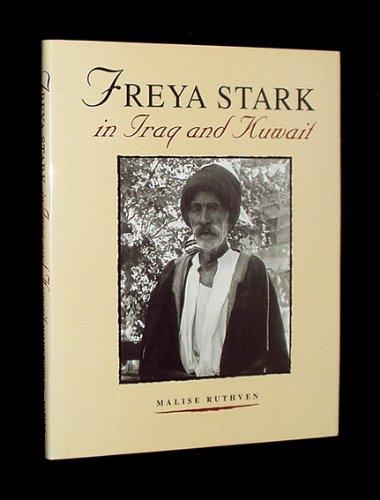 Freya Stark in Iraq & Kuwait