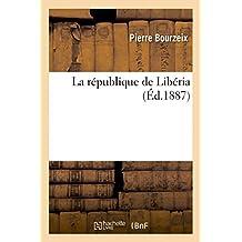 La Republique de Liberia