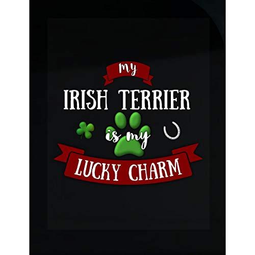 My Irish Terrier is My Lucky Charm Custom Dog Owner Gift - Sticker