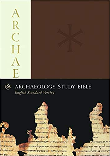 ESV Archaeology Study Bible: ESV Bibles by Crossway: 9781433550409
