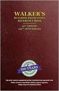 Walker's Building Estimator' Reference Book, 30th Edition by frank walker (2015-12-24)