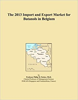 Book The 2013 Import and Export Market for Butanols in Belgium