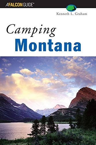 Camping Montana (Regional Camping Series) (Best Camping In Montana)