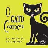 O Gato Comeu (Brincadeiras Brasileiras) (Portuguese Edition)