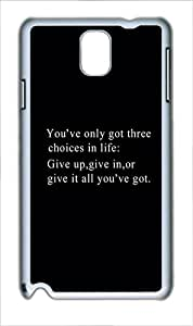 Samsung Galaxy Note 3 Case and Cover - Quotes Give It Everything You Got Custom PC Hard Case Cover for Samsung Galaxy Note 3 / N9000 White