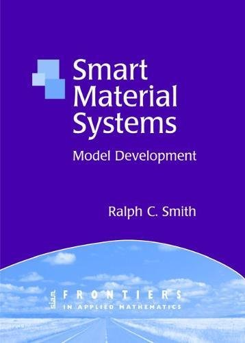 Smart Material Systems: Model Development (Frontiers in Applied Mathematics)