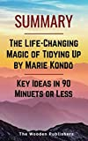 Book cover from Summary: The Life-Changing Magic of Tidying Up by Marie Kondōs | Key Ideas in 90 Minuets or Less by The Wooden Publishers