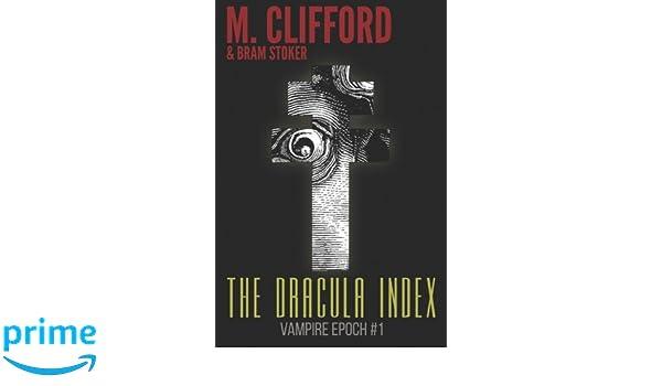 Amazon com: The Dracula Index (Vampire Epoch) (Volume 1