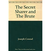 The Secret Sharer And The Brute