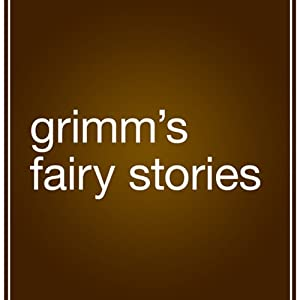 Grimm's Fairy Stories Hörbuch