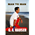 Man to Man (Hero Series Book 1)