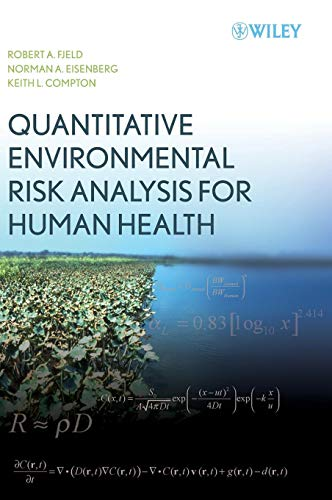 Quantitative Environmental Risk Analysis for Human Health