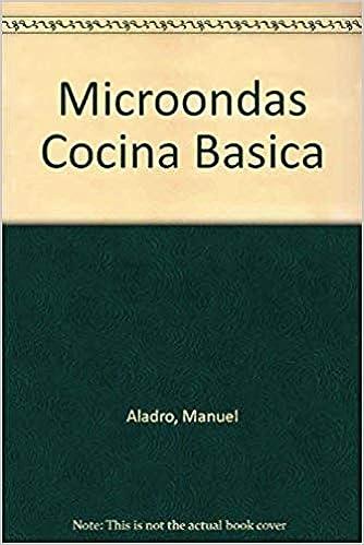 Microondas: Cocina Basica: Amazon.es: Manuel Aladro: Libros
