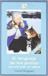 El lenguaje de los perros: Las señales de calma