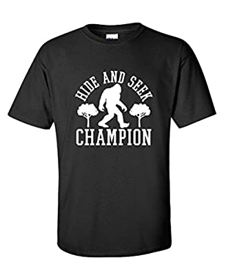 Bigfoot Hide And Seek Champion Sarcastic Novelty Sarcastic Humor Funny T-Shirt