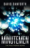 Minutemen: The Multiverse Bomb (The Guardians of Time Book 3)