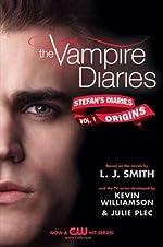 The Vampire Diaries: Stefan's Diaries #1: Origins (Vampire Diaires- Stefan's Diaries)