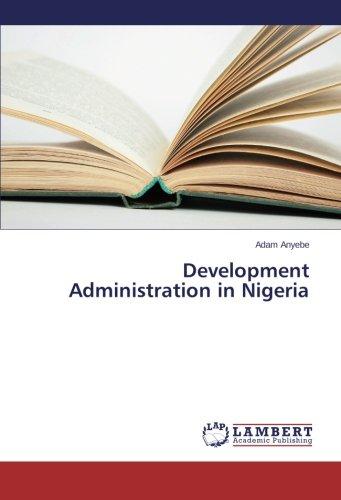Development Administration in Nigeria ebook