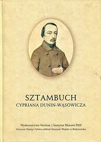 Sztambuch Cypriana Dunin-Wasowicza Praca zbiorowa