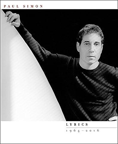 Lyrics 1964-2016 (Simon And Garfunkel Lyrics)