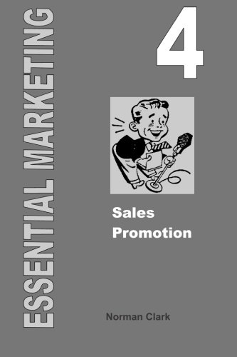 Essential Marketing 4: Sales Promotion (Volume 4)
