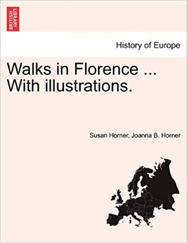Book Walks in Florence ... With illustrations.