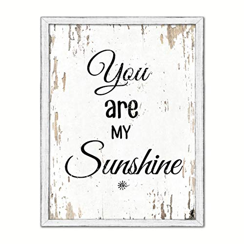 You Are My Sunshine Saying White Wash Wood Frame Cottage Shabby Chic Gifts Home Decor Wall Art Canvas Print, 7