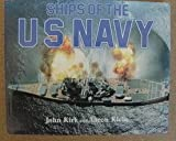 Ships of the U. S. Navy, John Kirk and Aaron Klein, 0671089137