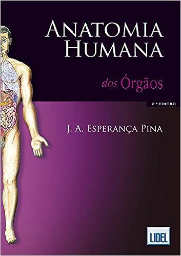 ANATOMIA HUMANA ORGAOS: Amazon.co.uk: PINA: 9789727576623: Books
