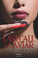 Last Call For Caviar