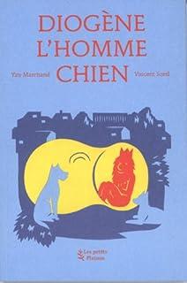 Diogène l'homme chien, Marchand, Yan