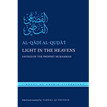 Light in the Heavens: Sayings of the Prophet Muhammad (Library of Arabic Literature)