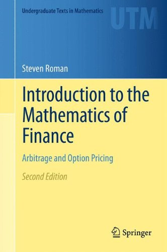 Introduction to the Mathematics of Finance: Arbitrage and Option Pricing (Undergraduate Texts in Mathematics)