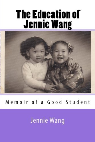THE EDUCATION OF JENNIE WANG