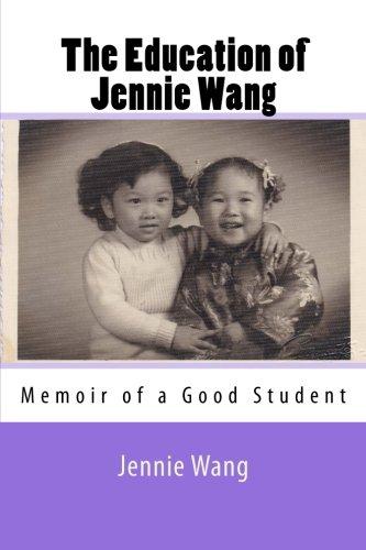 THE EDUCATION OF JENNIE WANG