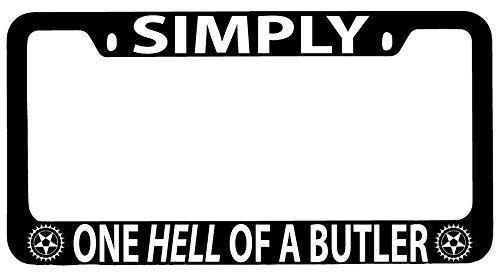 AMZ Decorative Frames Simply One Hell of A Butler Black Butler 1 Black License Plate Frame, Humor Funny License Plate Frame Cover Holder, Aluminum Metal Car Tag Frame 2 Holes ()