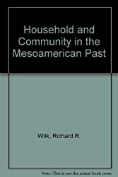 Household and Community in the Mesoamerican Past