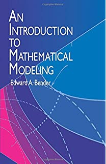 Mathematical modeling stefan heinz 9783642203107 amazon books an introduction to mathematical modeling dover books on computer science fandeluxe Choice Image