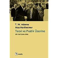 Teori ve Pratik Üzerine Bir Tartışma (1956)