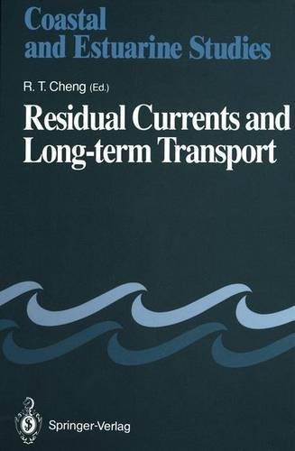 Residual Currents and Long-term Transport (Coastal and Estuarine Studies)